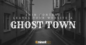 Thin Content Ghost Town - Eminent SEO