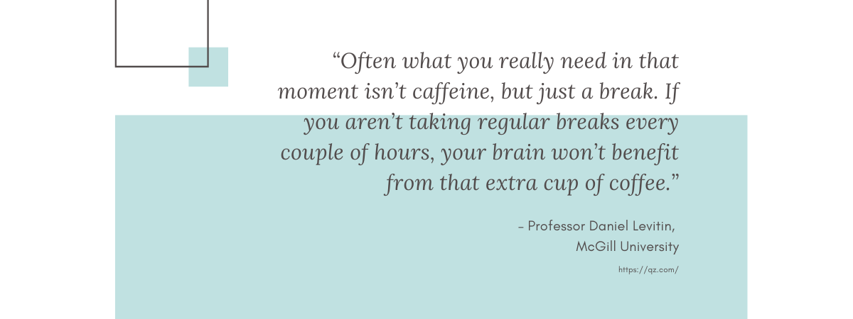 Professor Daniel Levitin, McGill University Quote on Productivity