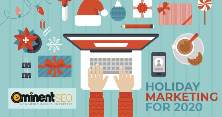 Preparing Your Business Marketing Strategies for a Unique Holiday Season